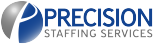 Precision Staffing Services: The Talent You Need NOW